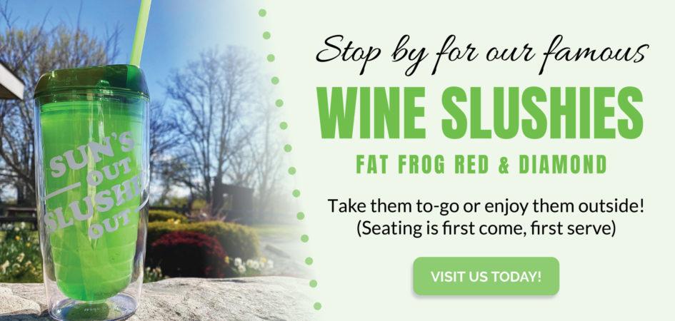 Wine Slushies Available